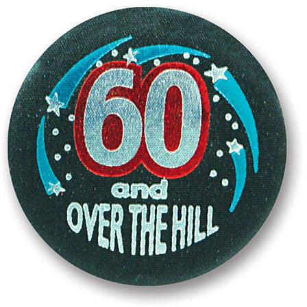 60 & Over-The-Hill Satin Button