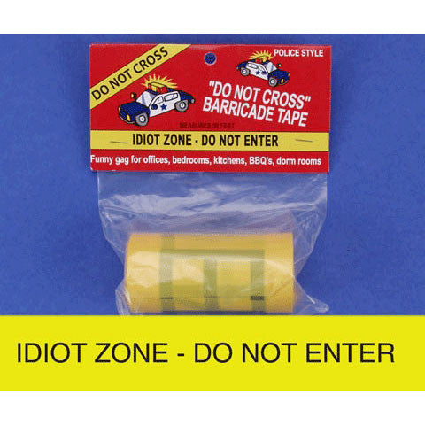 Idiot Zone-Do Not Enter Tape