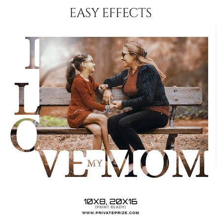 Mother's Day -  Easy Effect - Photography Photoshop Template