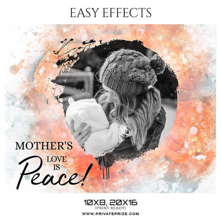 Mother's Love Is Peace- Easy Effect - Photography Photoshop Template