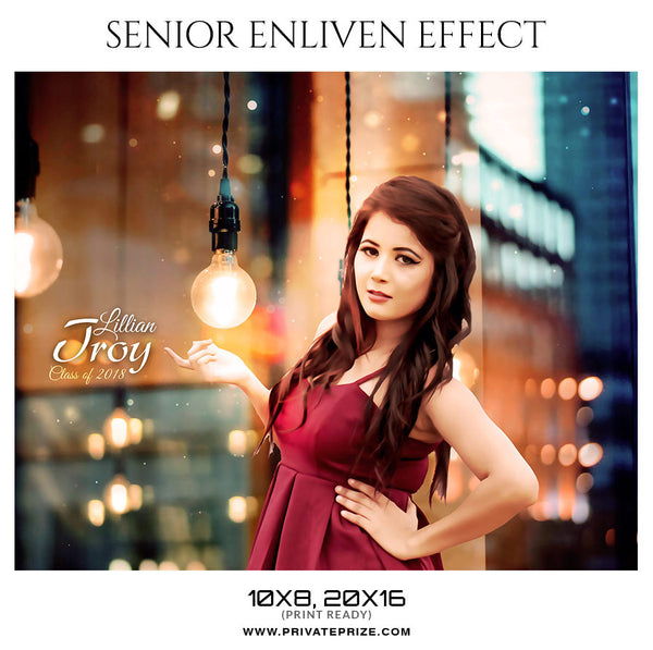 LILLIAN TROY - SENIOR ENLIVEN EFFECT - Photography Photoshop Template