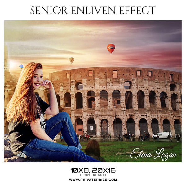 ELENA LOGAN-THE COLOSSEUM- SENIOR ENLIVEN EFFECT - Photography Photoshop Template