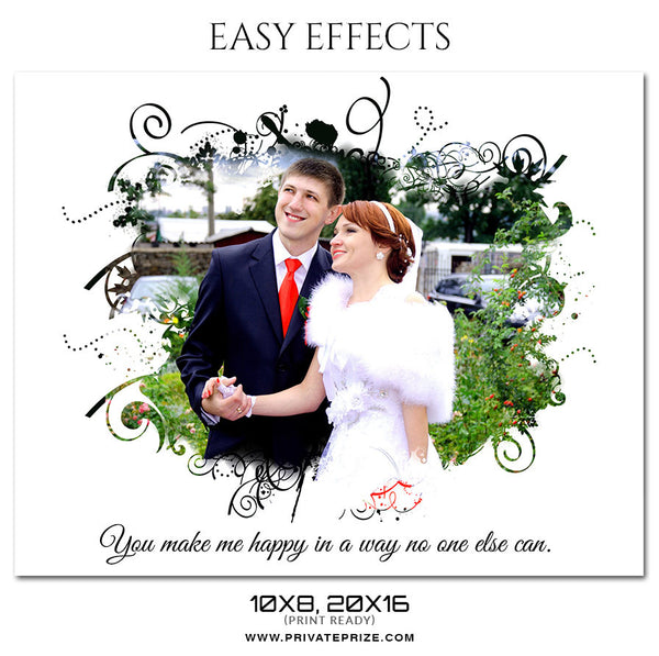 YOU MAKE ME HAPPY - WEDDING EASY EFFECT - Photography Photoshop Template
