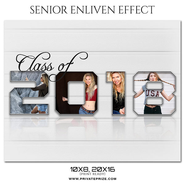 CLASS OF 2018 - SENIOR ENLIVEN EFFECT - Photography Photoshop Template