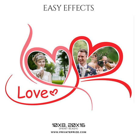 love - Valentine's Easy Effects Templates - Photography Photoshop Template