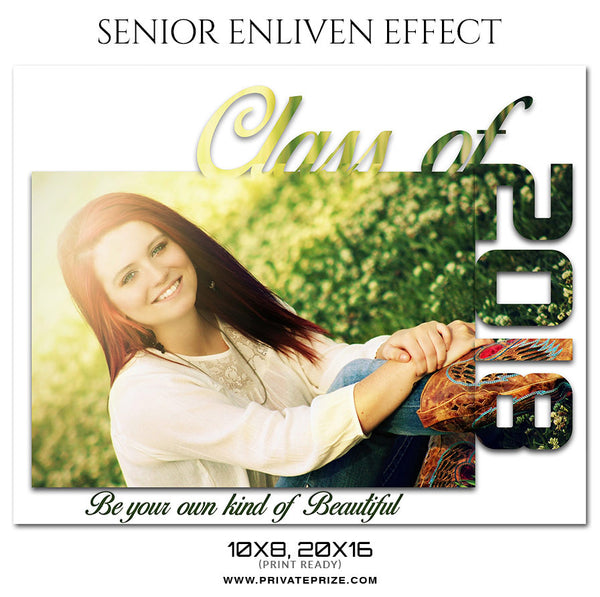 BE YOUR OWN - SENIOR ENLIVEN EFFECT - Photography Photoshop Template