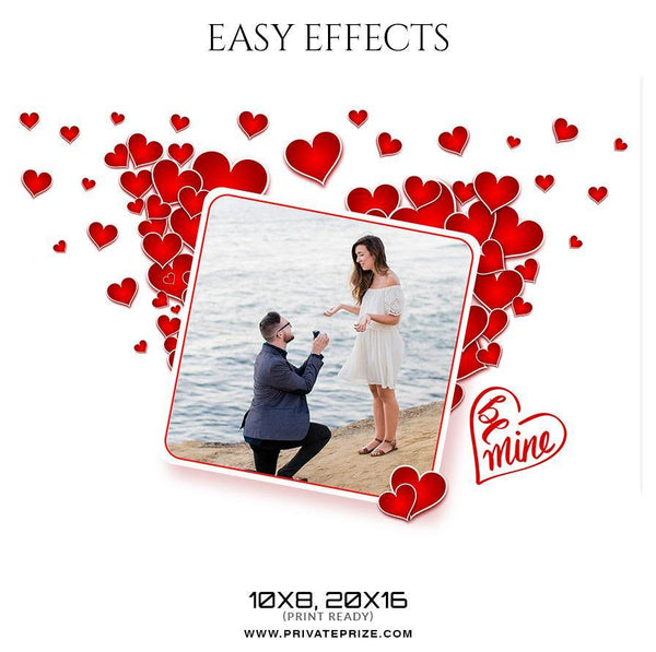 Be Mine - Valentines Easy Effects Templates - Photography Photoshop Template
