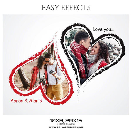 Aaron & Alanis - Valentines Easy Effects - Photography Photoshop Template