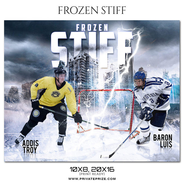 FROZEN STIFF ICE HOCKEY Themed- Sports Photography Template - Photography Photoshop Template