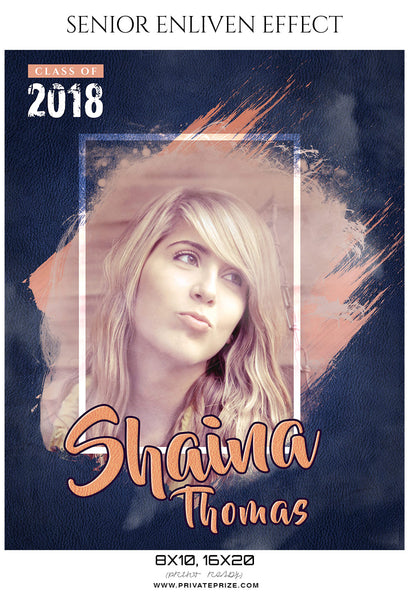 Shaina Thomas - Senior Enliven Effect Photography Template - Photography Photoshop Template