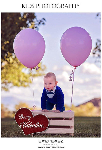 Be My Valentine  - Kids Photography Photoshop Templates - Photography Photoshop Template