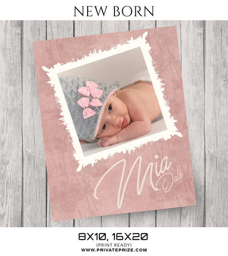 Mia Dale-New Born - Photography Photoshop Template