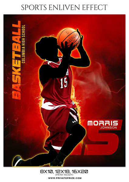 Morris Johnson- Basketball- Sports Photography- Enliven Effects - Photography Photoshop Template