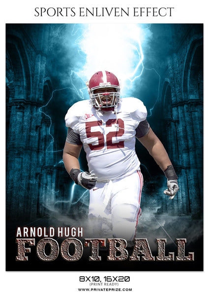 ARNOLD HUGH-FOOTBALL- SPORTS ENLIVEN EFFECT - Photography Photoshop Template