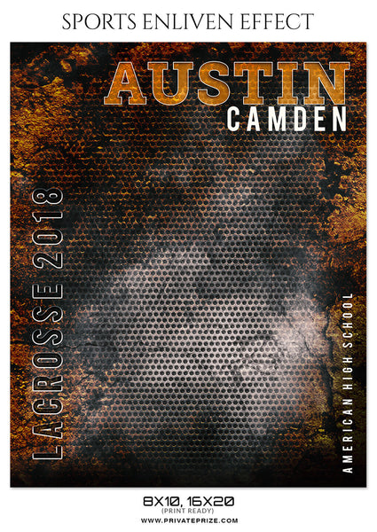 AUSTIN CAMDEN-LACROSSE- SPORTS ENLIVEN EFFECT - Photography Photoshop Template