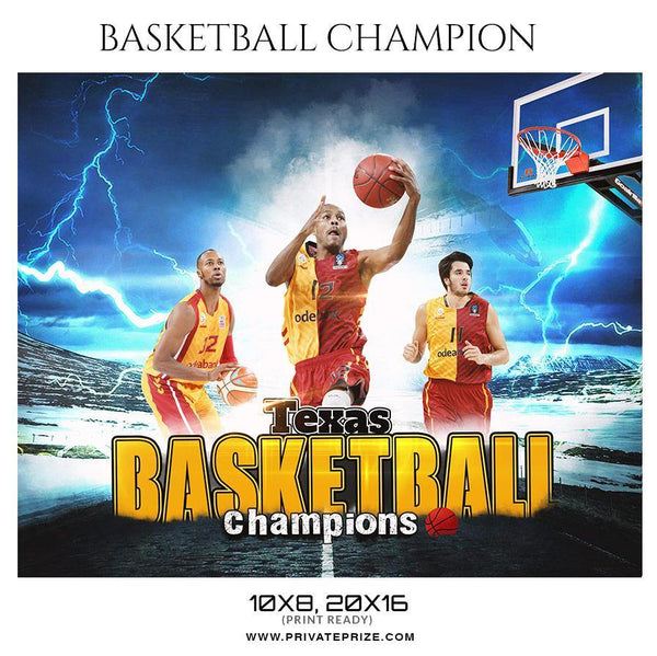Basketball Champions - Themed Sports Photography Template