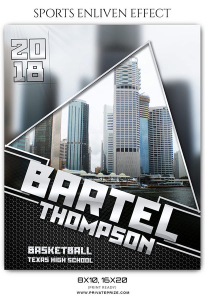 BARTEL THOMPSON BASKETBALL- SPORTS ENLIVEN EFFECT - Photography Photoshop Template