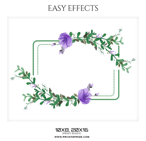 FLORAL EASY EFFECTS - Photography Photoshop Template
