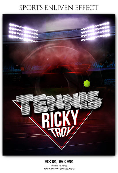 RICKY TROY TENNIS - SPORTS ENLIVEN EFFECT - Photography Photoshop Template