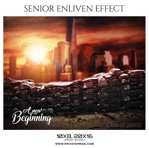 A NEW BEGINNING - SENIOR ENLIVEN EFFECT - Photography Photoshop Template