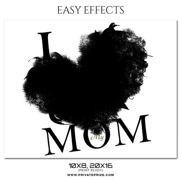 MY MOM HEART - EASY EFFECT