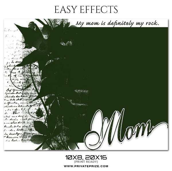 MY MOM ROCK - EASY EFFECT - Photography Photoshop Template
