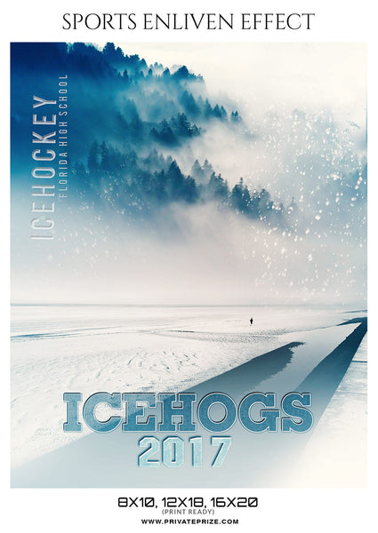 Icehogs- Ice Hockey Sports Enliven Effects Photography Templates - Photography Photoshop Template