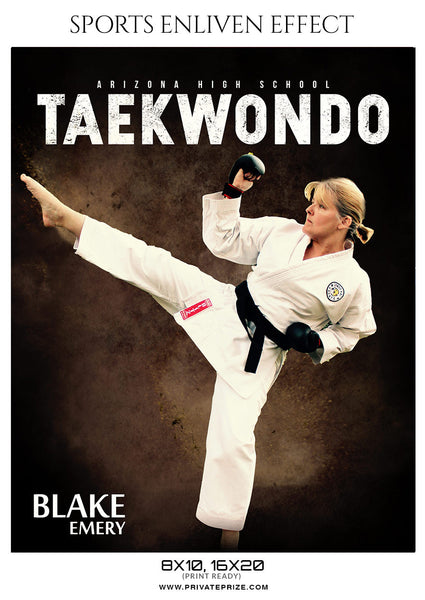 BLAKE EMERY-TAEKWONDO- SPORTS ENLIVEN EFFECT - Photography Photoshop Template