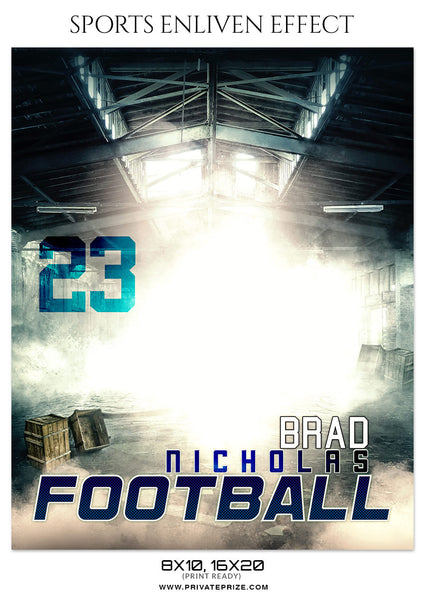 BRAD NICHOLAS-FOOTBALL- SPORTS ENLIVEN EFFECT - Photography Photoshop Template