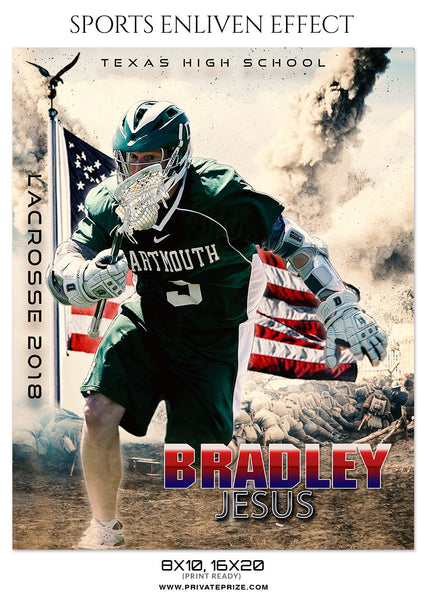 BRADLEY JESUS-LACROSSE- SPORTS ENLIVEN EFFECT - Photography Photoshop Template