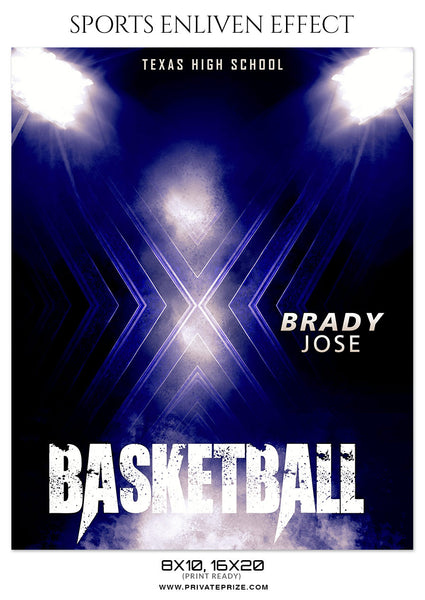 BRADY JOSE-BASKETBALL- SPORTS ENLIVEN EFFECT - Photography Photoshop Template