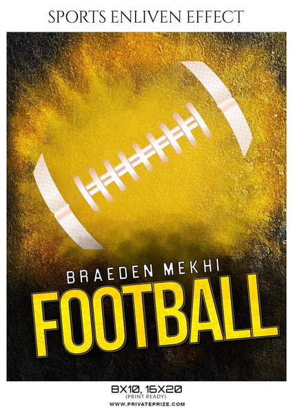 Braeden Mekhi - Football Sports Enliven Effect Photography Template - Photography Photoshop Template