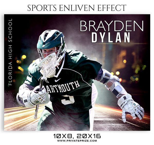 BRAYDEN-DYLAN-LACROSSE- SPORTS ENLIVEN EFFECT - Photography Photoshop Template