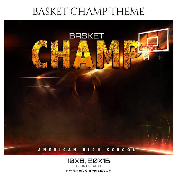 Basket Champ - Basketball Themed Sports Photography Template
