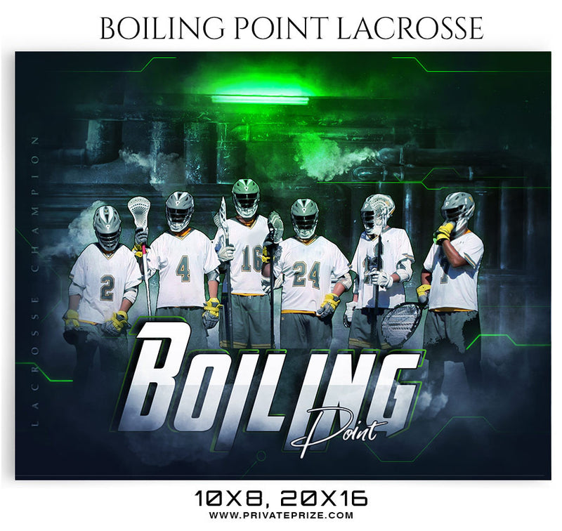 Boiling-point -Lacrosse-2018 Themed Sports Photography Template - Photography Photoshop Template