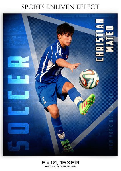 CHRISTIAN MATEO-SOCCER- SPORTS ENLIVEN EFFECT - Photography Photoshop Template