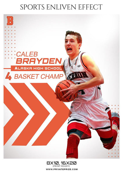 Caleb Brayden - Basketball Sports Enliven Effect Photography Template