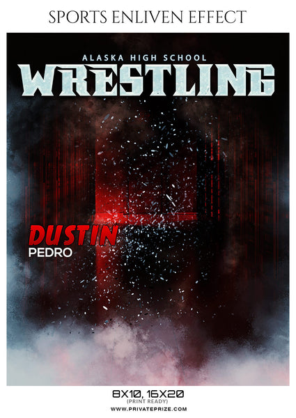 DUSTIN PEDRO-WRESTLING- SPORTS ENLIVEN EFFECT - Photography Photoshop Template