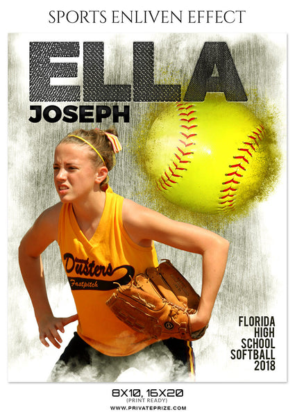 ELLA JOSEPH-SOFTBALL- SPORTS ENLIVEN EFFECT - Photography Photoshop Template