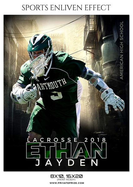 ETHAN JAYDEN-LACROSSE- SPORTS ENLIVEN EFFECT - Photography Photoshop Template