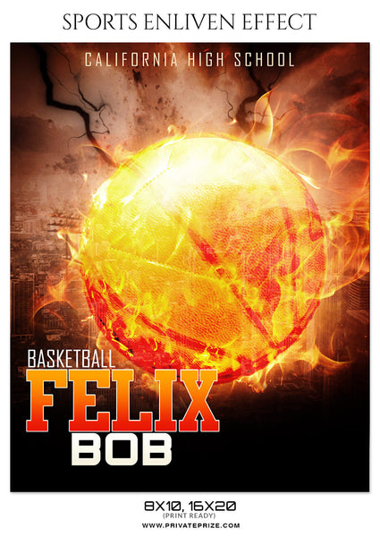 FELIX BOB-BASKETBALL- SPORTS ENLIVEN EFFECT - Photography Photoshop Template