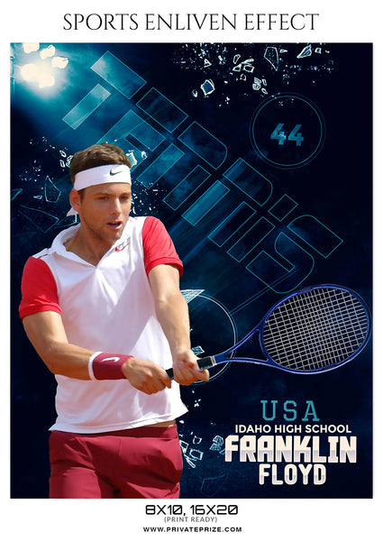 FRANKLIN FLOYD TENNIS - SPORTS ENLIVEN EFFECT - Photography Photoshop Template