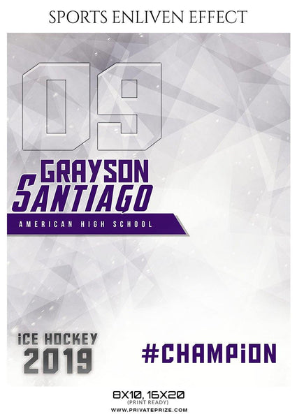 Grayson Santiago - Ice Hockey Sports Enliven Effects Photography Template