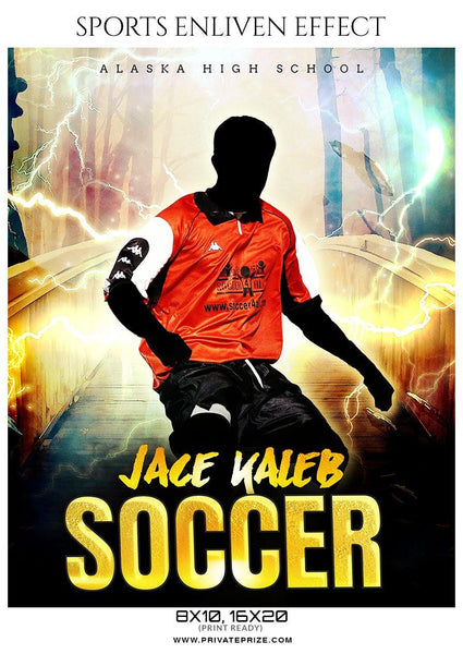 Jace kaleb - Soccer Sports Enliven Effects Photography Template