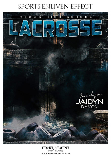 Jaidyn Davon - Lacrosse Sports Enliven Effects Photography Template