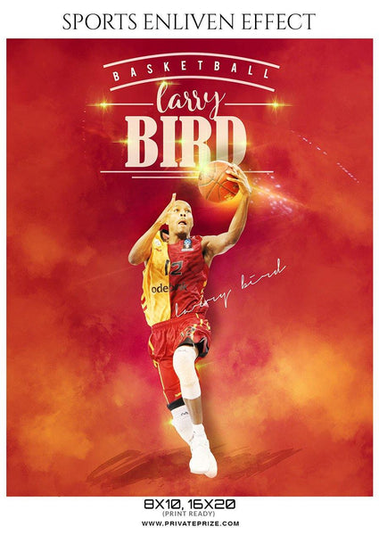 Larry Bird - Basketball Sports Enliven Effect Photography Template