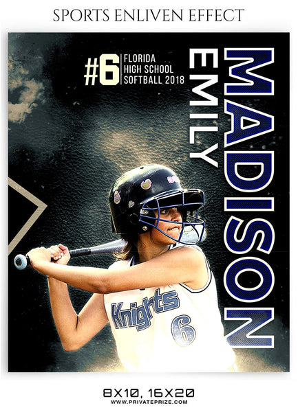 EMILY MADISON-SOFTBALL- SPORTS ENLIVEN EFFECT - Photography Photoshop Template