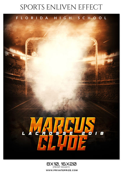 MARCUS CLYDE LACROSSE - SPORTS ENLIVEN EFFECT - Photography Photoshop Template