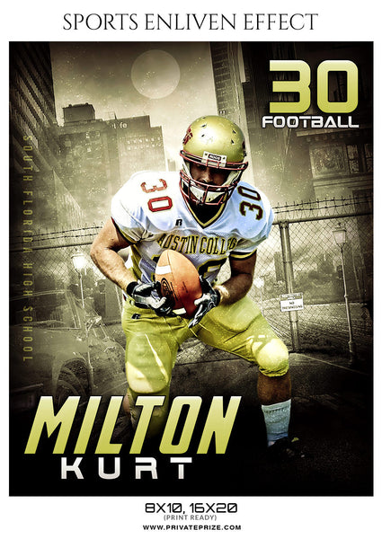 MILTON KURT FOOTBALL SPORTS TEMPLATE- ENLIVEN EFFECTS - Photography Photoshop Template