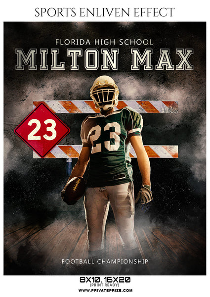 Milton Max  - Football Sports Enliven Effect Photography Template - Photography Photoshop Template